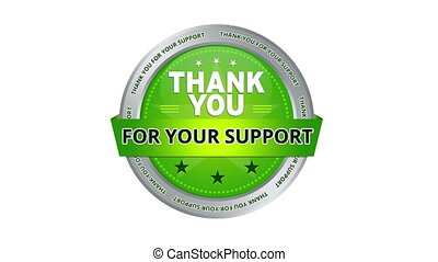 Thank you for your support sign - A green animated Thank you...