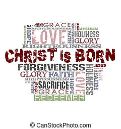 Christ is born - Religious Words isolated on white