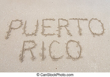Puerto Rico - Letters PUERTO RICO carved in soft white sand...