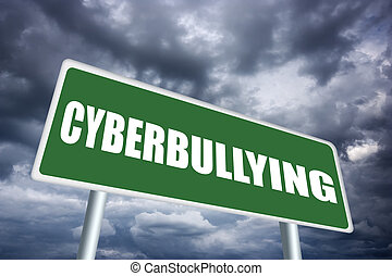Cyberbullying sign - Cyberbullying illustrated sign