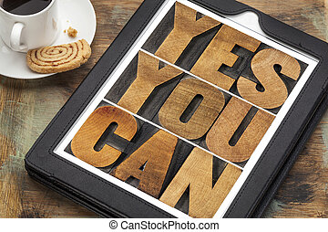 Yes you can - motivational text - Yes you can - motivational...