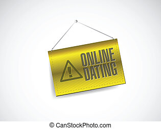 online dating warning sign illustration design over a white...