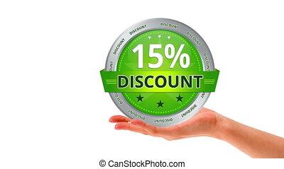 15 percent Discount - A person holding a green 15 percent...