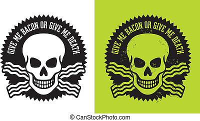 Skull and bacon - Vector illustration of skull with crossed...