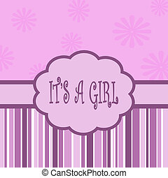 Its a girl card with flower and stripes decoration