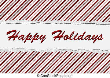 Happy Holidays - Candy Cane Striped Christmas Background and...