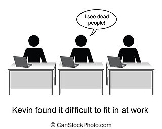 See Dead people - Kevin found it hard to fit in at work...