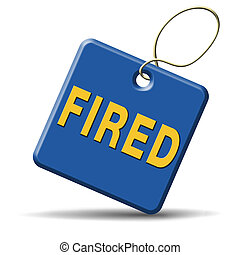fired icon - fired getting fired loose your job, you're...