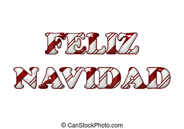 Feliz Navidad - Happy Holidays in Candy Cane Colors - The...