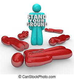 Stand Your Ground Words Person Standing Survivor Self...