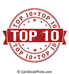 Top 10 stamp - Grunge rubber stamps with words Top 10...