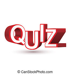 The word Quiz in red 3D letters to illustrate an exam,...