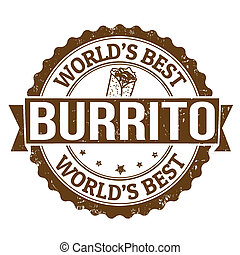 Burrito stamp - Grunge rubber stamp with the word Burrito...