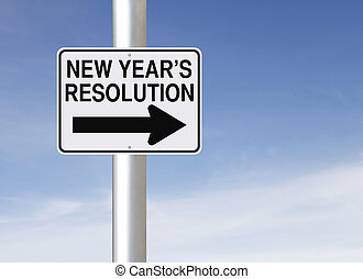 New Year's Resolution - A road sign indicating New Year's...