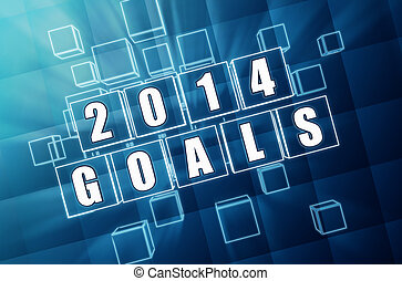 new year 2014 goals in blue glass blocks - new year 2014...