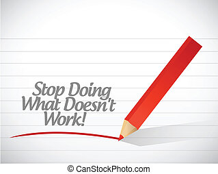 stop doing what doesnt work illustration design over a white...