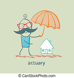 actuary holding an umbrella over the house