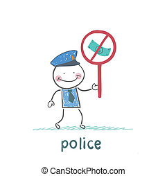 Police holding the sign ban on bribes