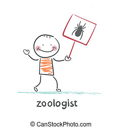 zoologist holds a placard with a spider