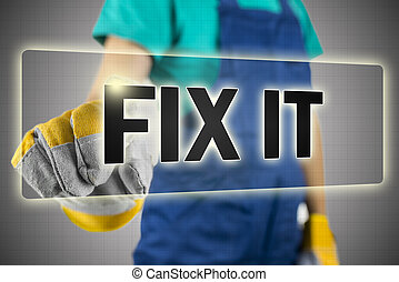 Fix it button - Closeup of construction worker choosing Fix...