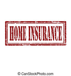 Home Insurance-stamp - Grunge rubber stamp with text Home...