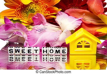 Sweet home message with flowers.