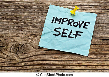 improve self motivational reminder on a sticky note against...