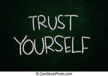 Trust Yourself Lettering, Motivational Phrase written with...