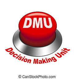 3d illustration of dmu decision making unit button isolated...