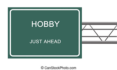 Road sign to hobby