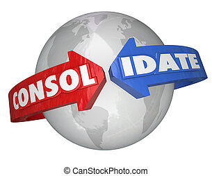 The word Consolidate on arrows around a globe or planet...
