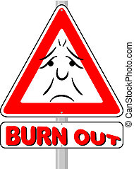 burnout warning sign - vector illustration of a burnout...