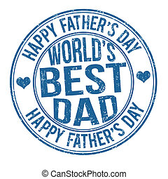 Father's day stamp - Grunge Father's day rubber stamp on...