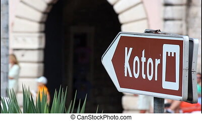 Sign, Entrance, old city Kotor