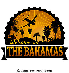 The Bahamas travel label or stamp - Welcome to The Bahamas...