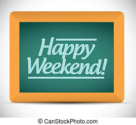 happy weekend message over a blackboard illustration design