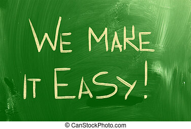 We Make It Easy Concept
