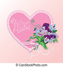 Bouquet of beautiful pansy and forget me not flowers, lace heart and calligraphic text Be my Valentine - Background for Valentines Day design.
