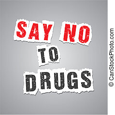 say no to drugs poster - suitable for posters
