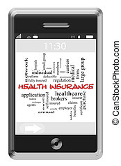 Health Insurance Word Cloud Concept on Touchscreen Phone -...