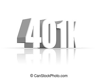 401k Plan concept - An illustration of 3d 401K text and its...