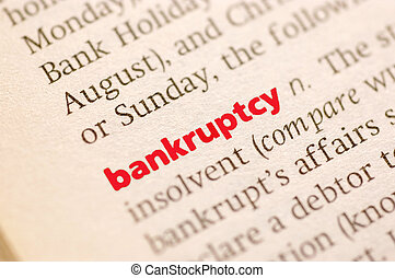 Definition of bankruptcy - Dictionary definition of...