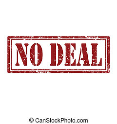No Deal-stamp - Grunge rubber stamp with text No Deal,vector...