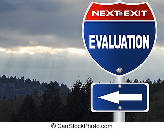 Evaluation road sign
