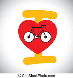concept vector of abstract bike icon with I love cycle message.