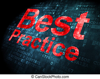 Education concept: Best Practice on digital background -...