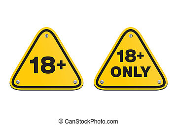 18 plus triangle signs - suitable for warning signs