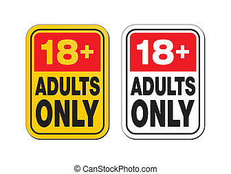 18 plus for adults only - suitable for warning signs