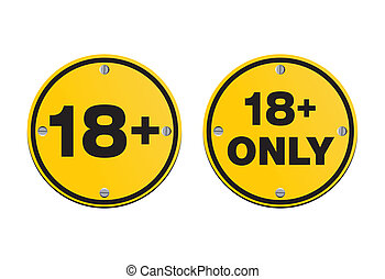 18 plus round signs - suitable for warning signs