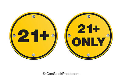 21 plus round yellow signs - suitable for warning signs